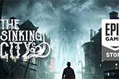 《沉沒之城》工作室談從Steam轉投Epic:要資金
