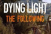 《消逝的光芒信徒》全任务流程图文攻略
