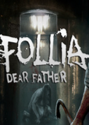 FolliaDearfatherFolliaDearfather中文版下载攻略秘籍