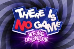 没有游戏:错误的维度