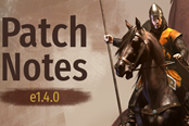 《骑马与砍杀2》5月31日beta1.4.1更新内容一览