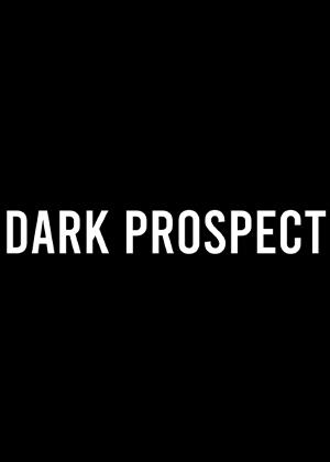 Dark Prospect图片