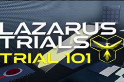 Lazarus Trials: Trial 101