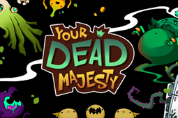 Your Dead Majesty
