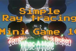 简单光线追踪技术小游戏