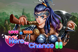 Love n War: Hero by Chance II